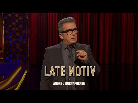 LATE MOTIV - Monólogo de Andreu Buenafuente. ¡Faking desagradecidos!   #LateMotiv217
