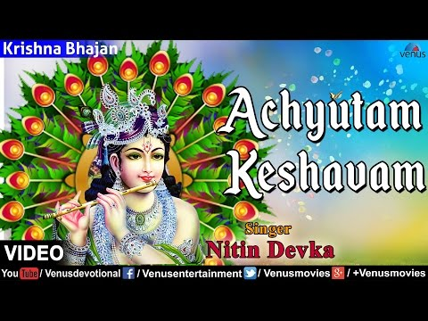 Achyutam Keshavam | Lyrical Video Song | Krishna Bhajan | Nitin Devka