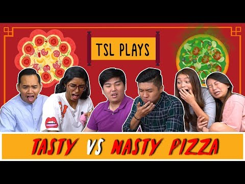 TSL Plays: Tasty VS Nasty Pizza (CNY Special)