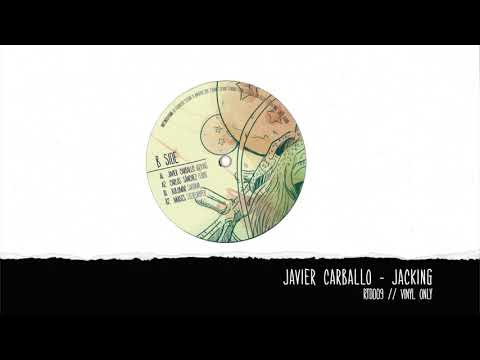 Javier Carballo - Jacking [Rooted Series] [RTD009] 96Kbps Mp3