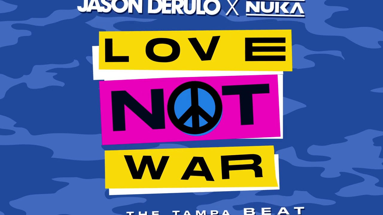 Jason Derulo x Nuka - Love Not War [Official Lyric Video]