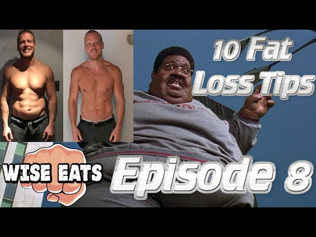 Wise Eats Podcast Episode #8: 10 Fat Loss Strategies, Six Week Weight Cut, The Nutty Professor