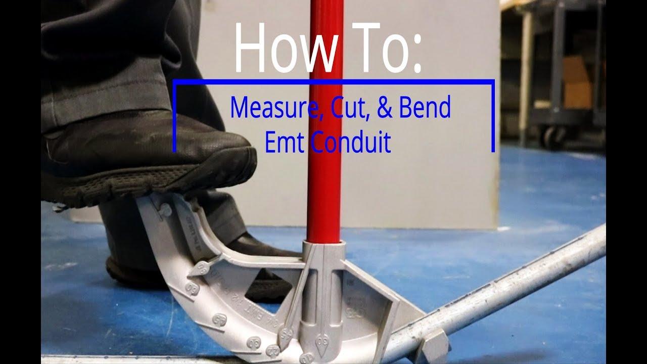 How to Measure, Cut, & Bend Emt Conduit