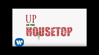 Straight No Chaser – Up On The Housetop [Official Lyric Video]