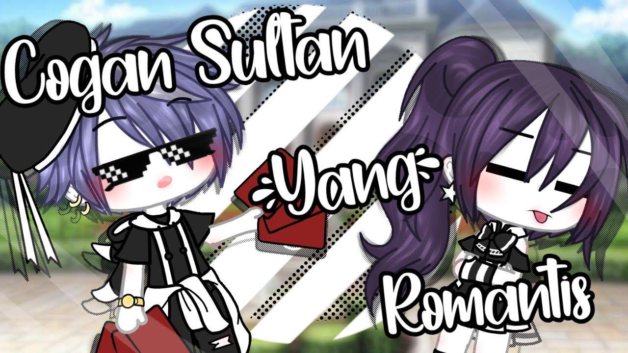 Download »♡Cogan Sultan Yang Romantis♡«Gacha Life Indonesia