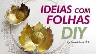 Ideias com Folhas – Artesanato e Decoração