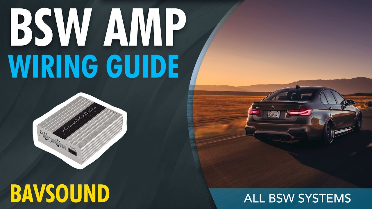bavsound amp wiring guide all bsw systems