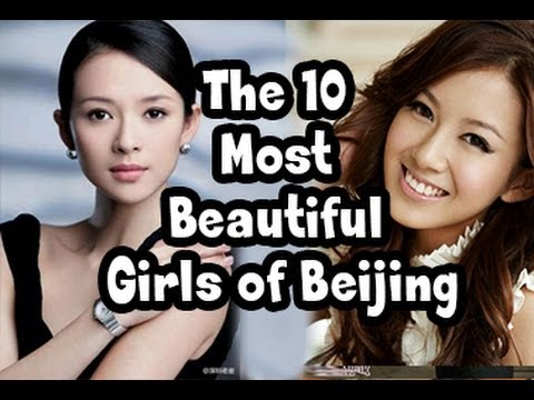 The 10 Most Beautiful Girls of Beijing