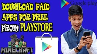 Video Download Paid GAMES and Paid APPS for FREE from GOOGLE PLAY STORE| NO ROOT [Technobaaz] download MP3, MP4, WEBM, AVI, FLV April 2018