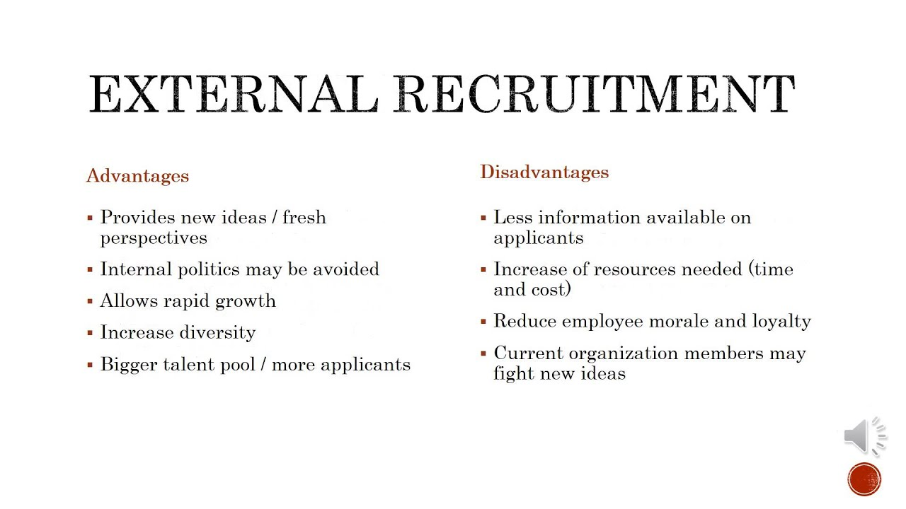 internal recruitment vs external recruitment Whether you decide to recruit internally or externally, be sure to develop a   sometimes, that means external recruiting, or hiring someone from the outside   society for human resource management: weighing internal vs.