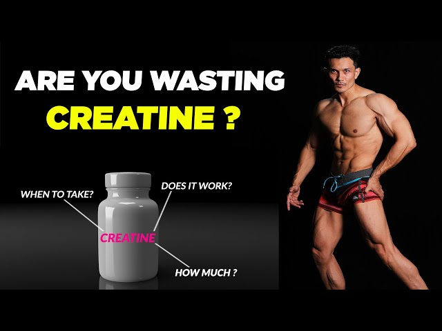 Do you really need a CREATINE supplement? (Facts & Science)