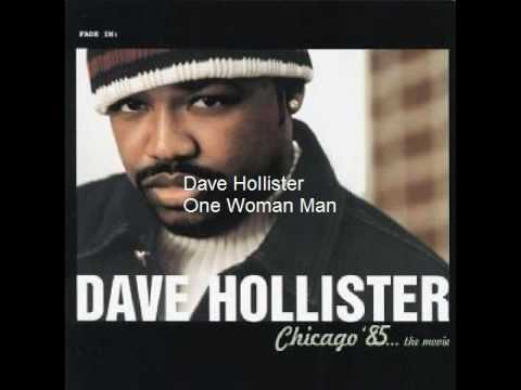 Dave Hollister - One Woman Man
