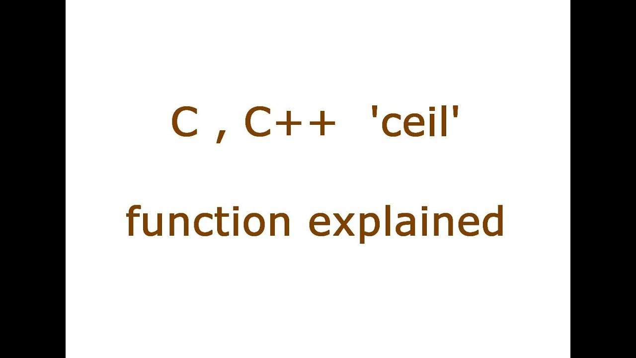 C C Ceil Cmath And Math H Function Youtube