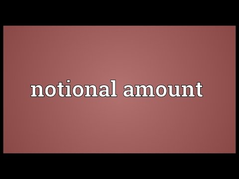 Notional amount Meaning