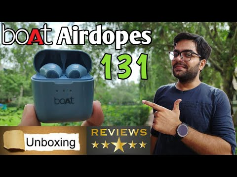 boAt Airdopes 131 Unboxing / Reviews Best True Wireless Earbuds Under 1500 ??
