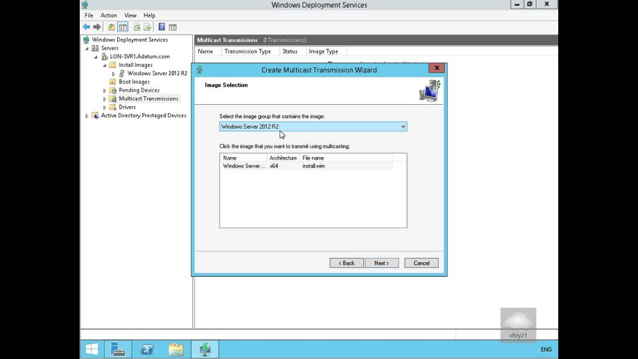 20411 Demo49 Configuring MultiCast in WDS