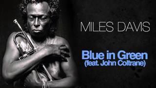 Miles Davis & John Coltrane - Blue In Green