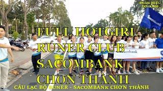 Runer Club Sacombank Chơn Thành với nhiều hot girl xinh đẹp