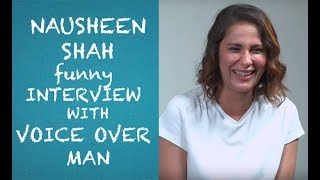 Nausheen Shah meets  up with Voice Over Man Episode #35