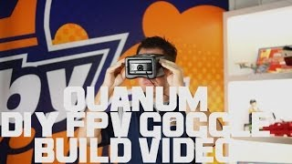 HobbyKing Live - Quanum DIY FPV Goggle Build Video