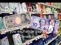 Rejection Therapy#02 Exchange Japanese yen for Canadian dollar?