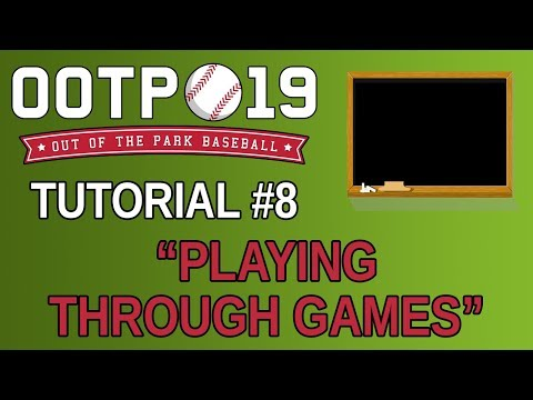 OOTP 19 Tutorial #8 - Playing Through Games