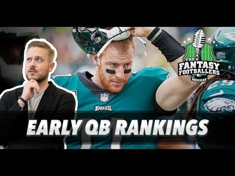 Fantasy Football 2018 - Early QB Rankings - Ep. #541