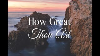 How Great Thou art | English Christian Hymn | Cover Version