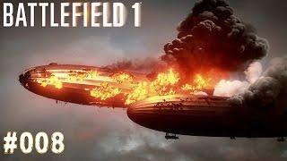 BATTLEFIELD 1 | #008 Wenn ich sterbe, dann da oben! | Let's Play Battlefield 1 (Deutsch/German)