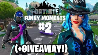 Fortnite Funny Moments #2 (-GIVEAWAY)