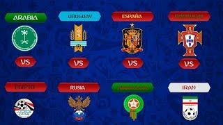 MUNDIAL 2018 | 🇸🇦KSA vs EGY🇪🇬| 🇺🇾 URU vs RUS 🇷🇺 | 🇮🇷IRN vs POR 🇵🇹 | 🇪🇸ESP vs MOR🇲🇦
