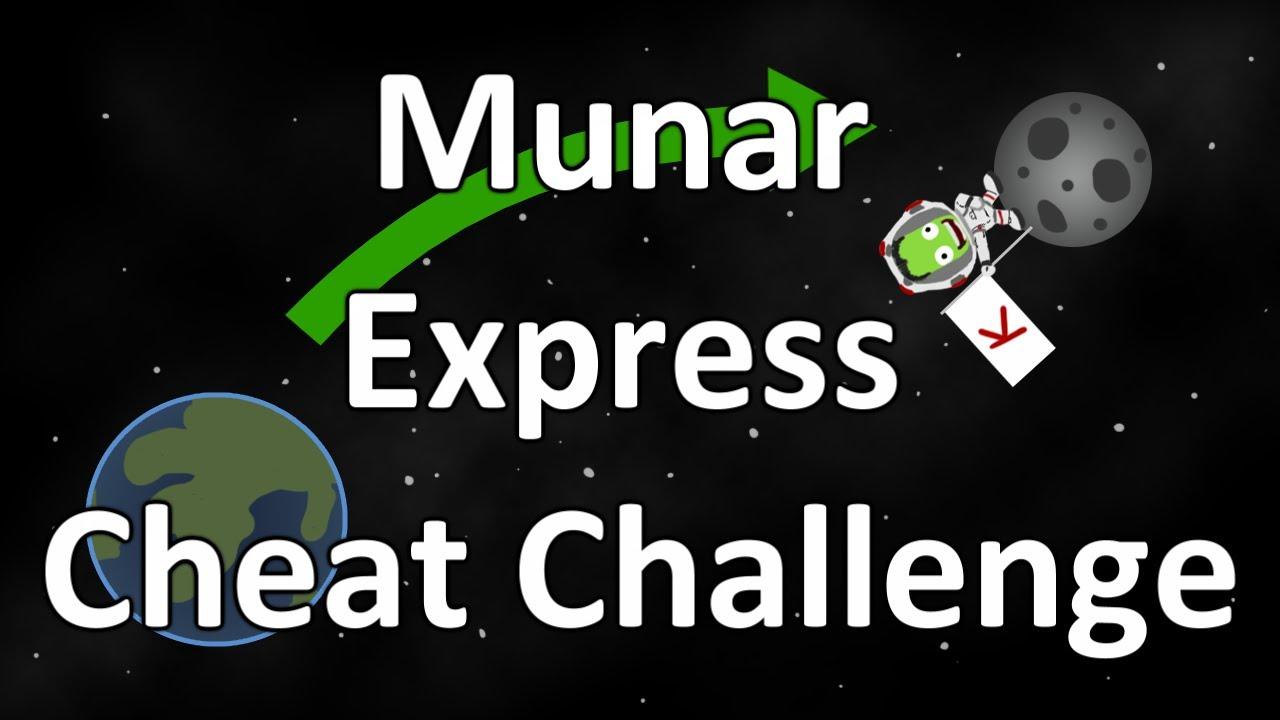 Kerbal Space Program - Munar Express Cheat Challenge Entry ...