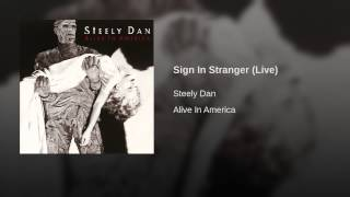 Sign In Stranger (Live)