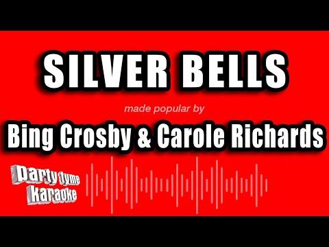 Bing Crosby & Carole Richards - Silver Bells (Karaoke Version)