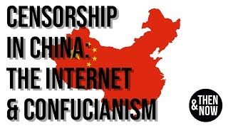 Censorship in China: The Internet and Confucianism