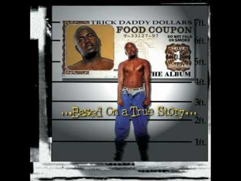 TRICK DADDY ILL BE YOUR PLAYER(SLOWED DOWN)