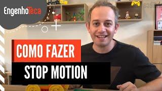 Animação em Stop Motion - Faça seu filme de forma divertida