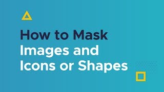How to Mask Images and Icons or Shapes