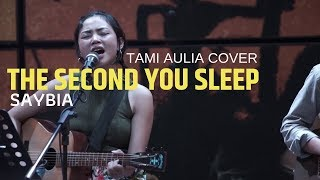 Gambar cover The Second You Sleep Saybia Tami Aulia Cover