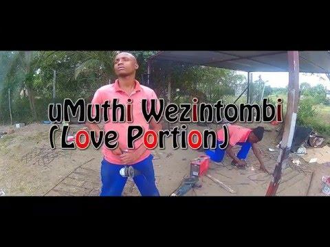 Umuthi wezintombi (love Portion) - Short film