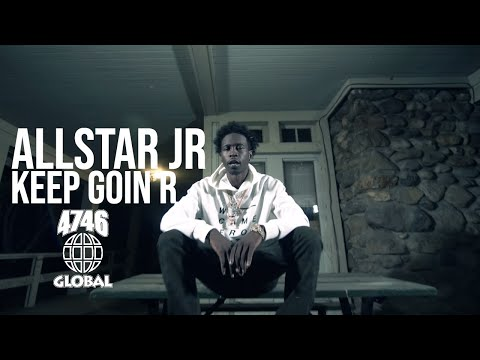 AllStar Jr. - Keep Goin R (Official Music Video)