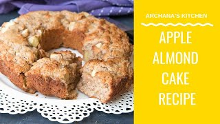 Apple Almond Cake  - Baking Recipes by Archana's Kitchen