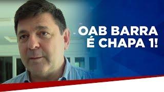 OAB Barra é chapa 1!
