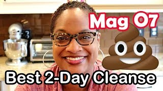 Best 2 Day Cleanse | Mag 07 | Mag O7 | How To | Chef Lorious