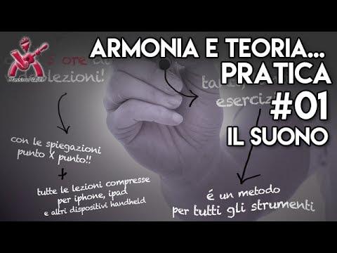 unit 01 Armonia e Teoria... Pratica - il suono