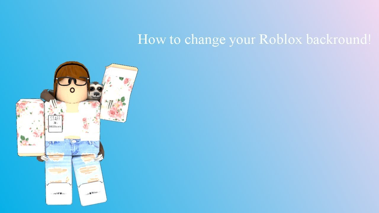 How To Change Your Roblox Background Roblox Tutorial Youtube