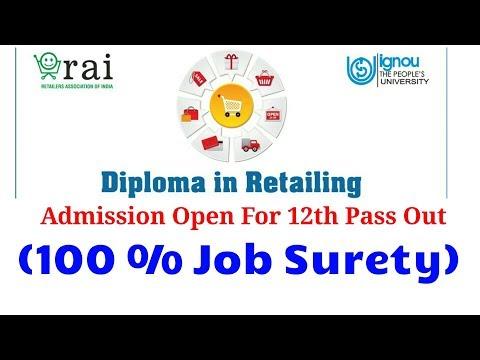 IGNOU DIPLOMA IN RETAILING || 100% JOB SURETY || Retailer Association of India||