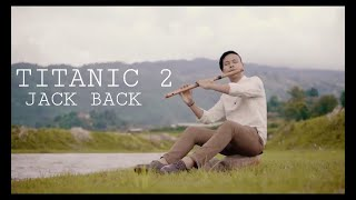 Titanic 2 Jack back - My Heart Will Go On  Heart Touching Flute Cover   Swarnim Maharjan