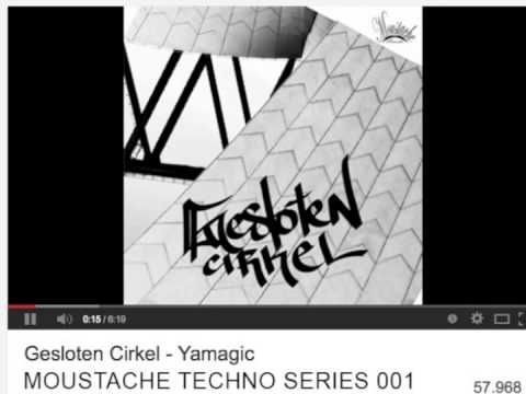 Download Gesloten Cirkel - Yamagic (Moustache Records Techno Series 001)