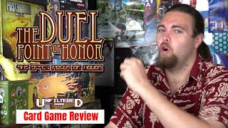 The Duel : Point of Honor - Kickstarter Card Game Review